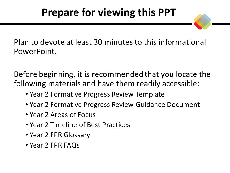Prepare for viewing this PPT