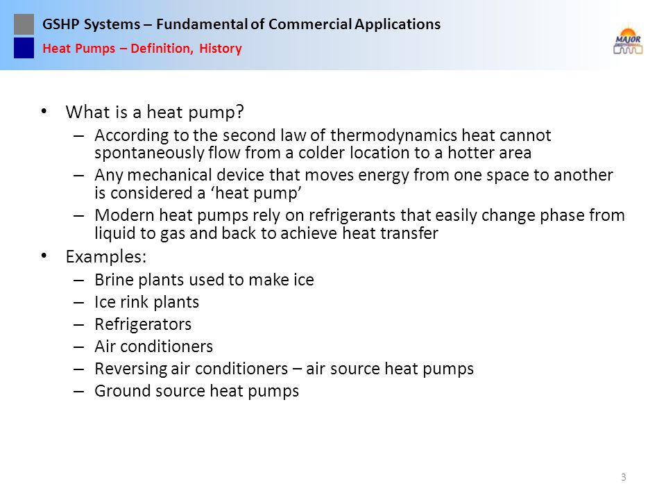 What is a heat pump Examples: