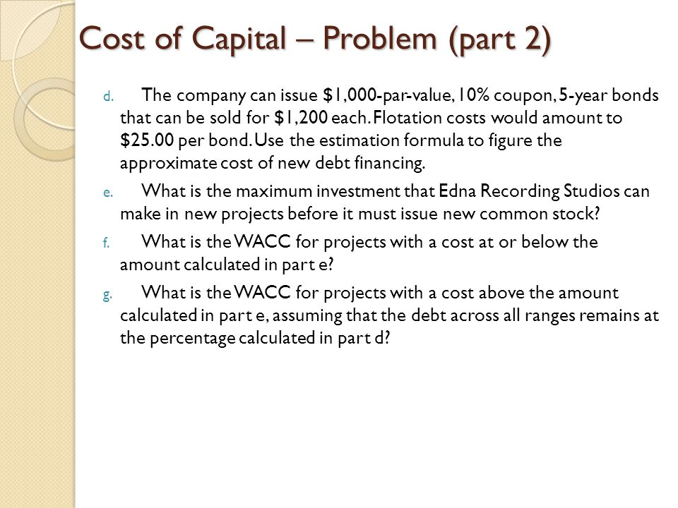 Cost of Capital – Problem (part 2)
