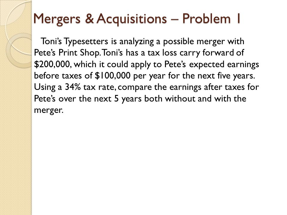 Mergers & Acquisitions – Problem 1