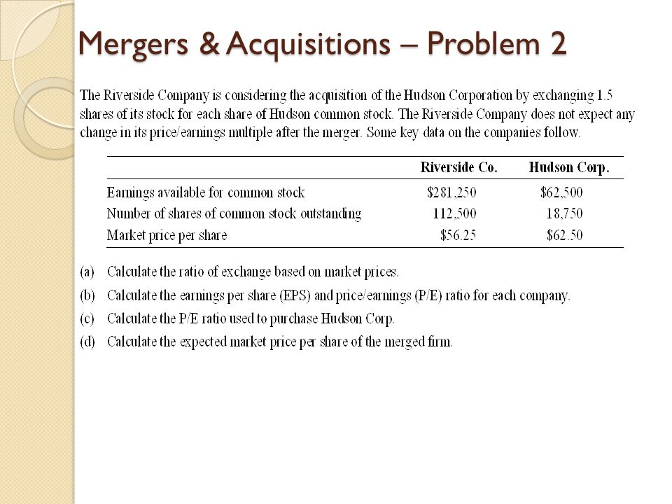 Mergers & Acquisitions – Problem 2