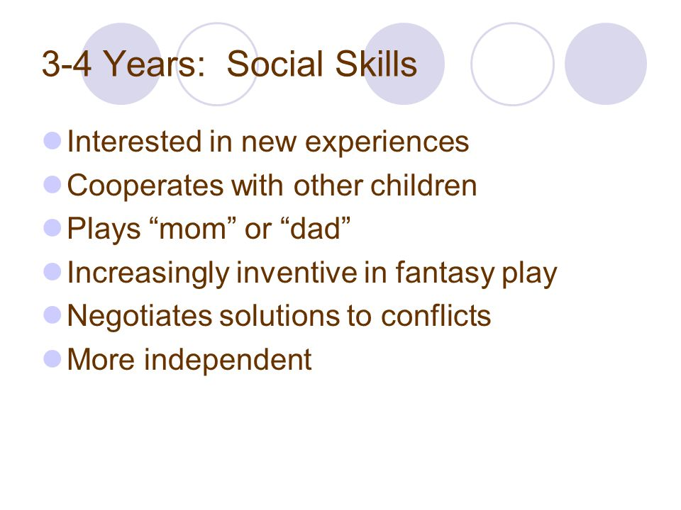 3-4 Years: Social Skills Interested in new experiences