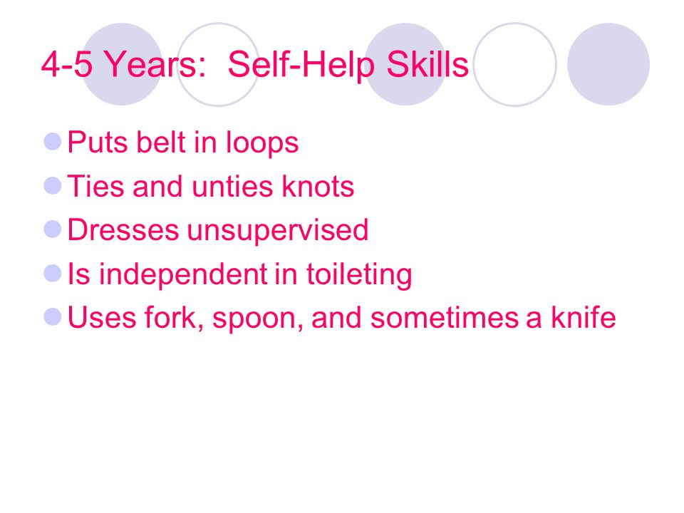 4-5 Years: Self-Help Skills