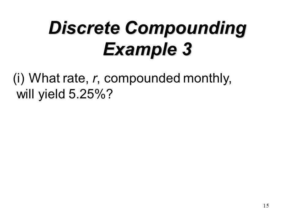 Discrete Compounding Example 3