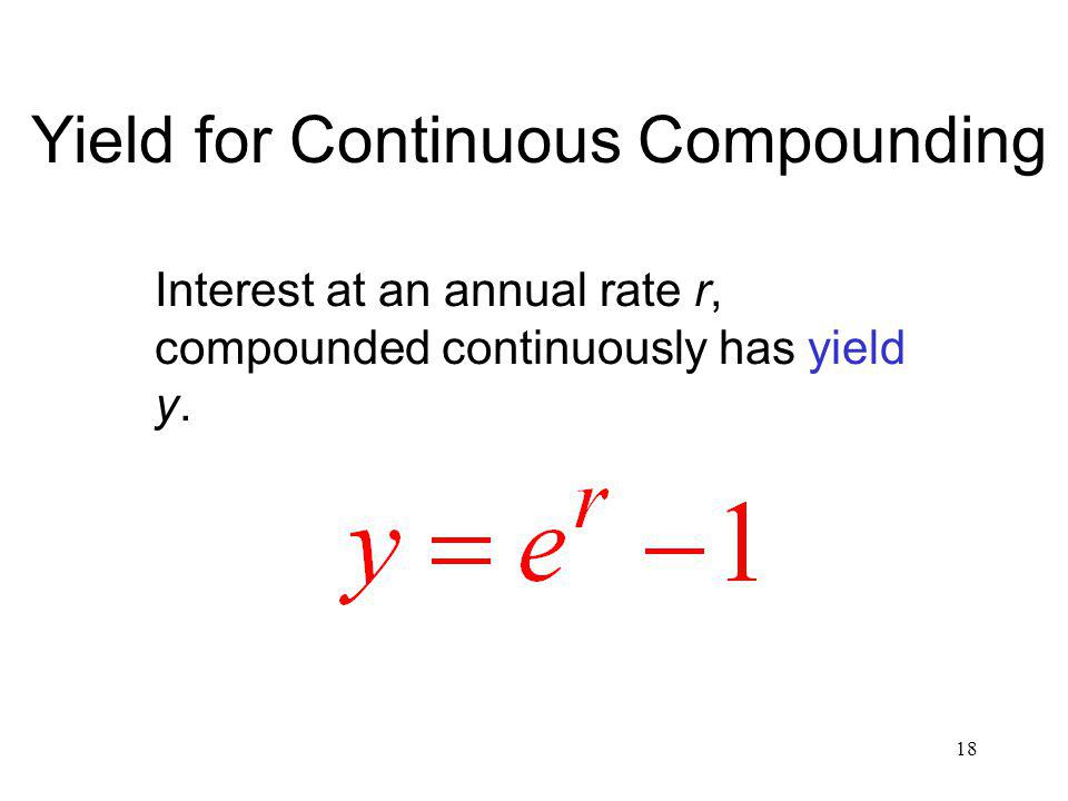 Yield for Continuous Compounding