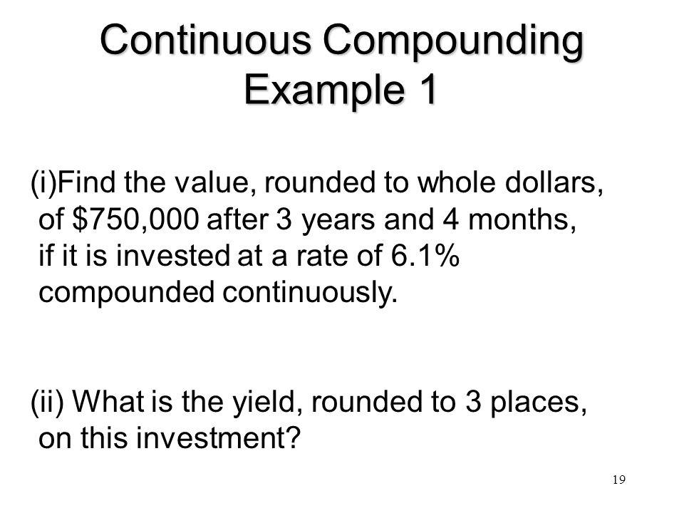 Continuous Compounding Example 1