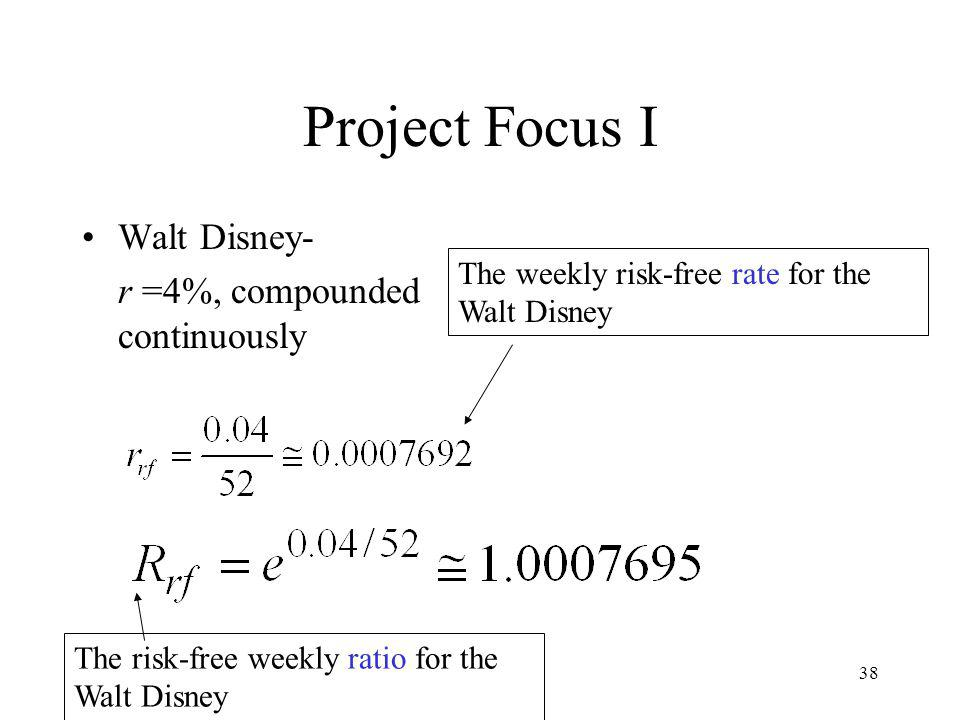 Project Focus I Walt Disney- r =4%, compounded continuously