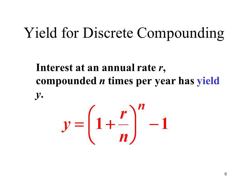 Yield for Discrete Compounding