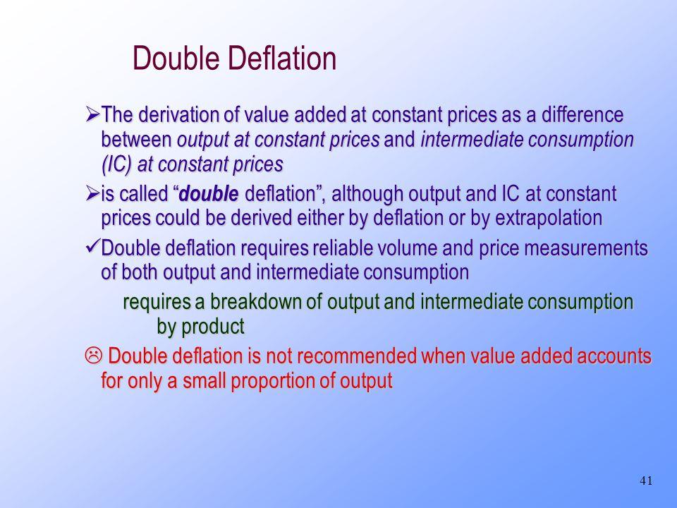 Double Deflation