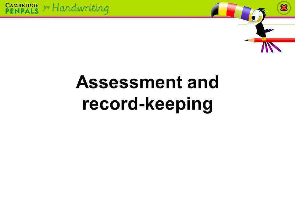 Assessment and record-keeping
