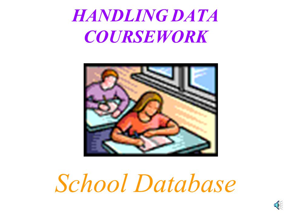 datahandling coursework Introduces the management and interpretation of quantitative information a 'hands-on' course, developed using data which is drawn from disciplines of relevance to the students.