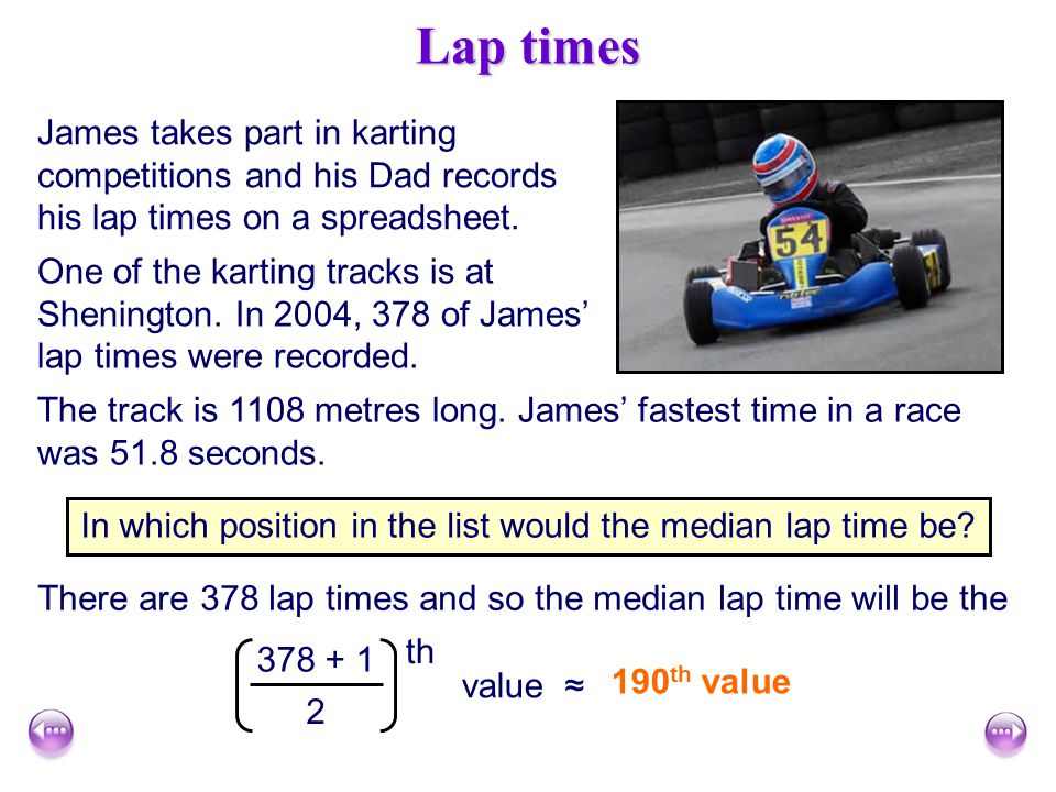In which position in the list would the median lap time be