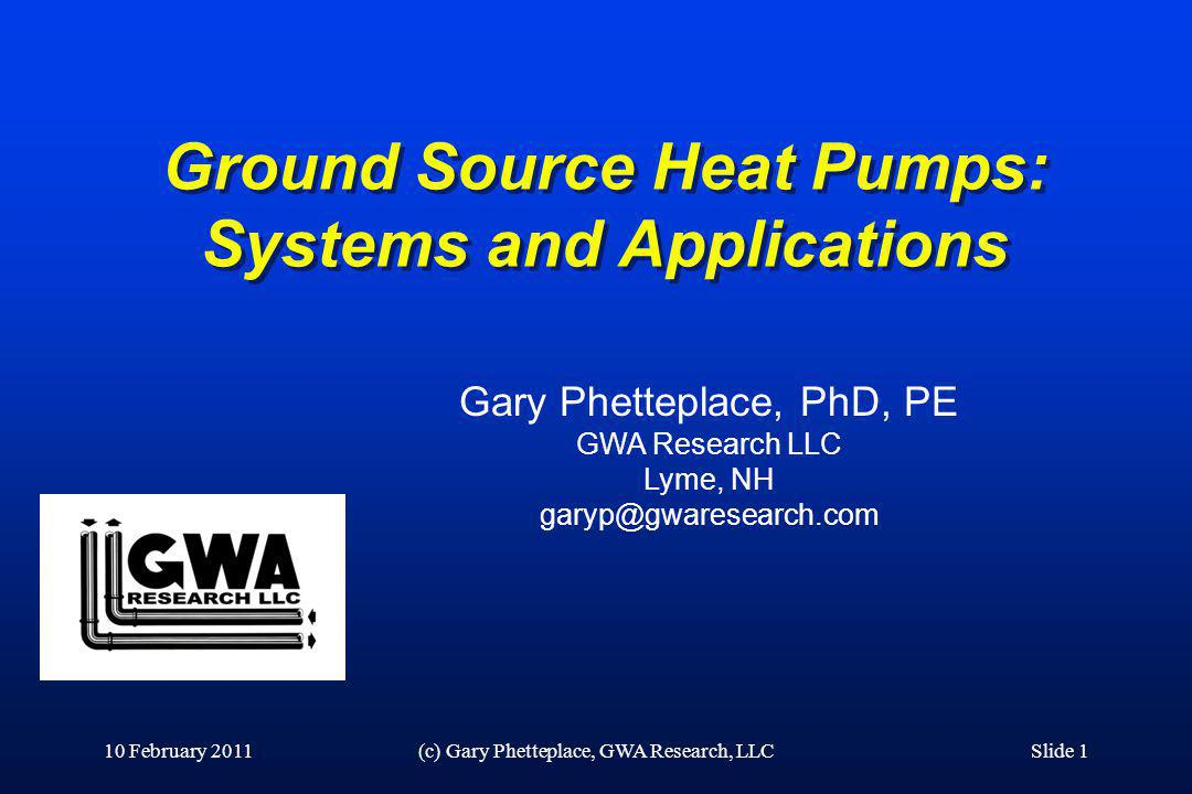 Ground Source Heat Pumps: Systems and Applications