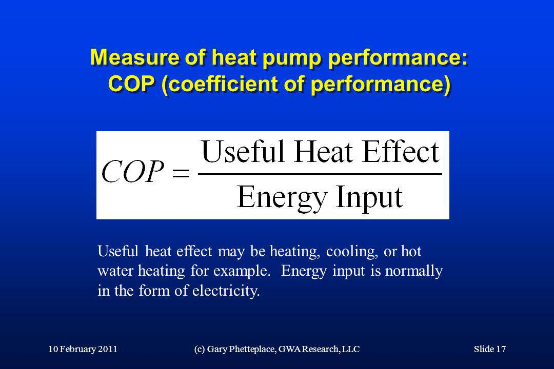 Measure of heat pump performance: COP (coefficient of performance)