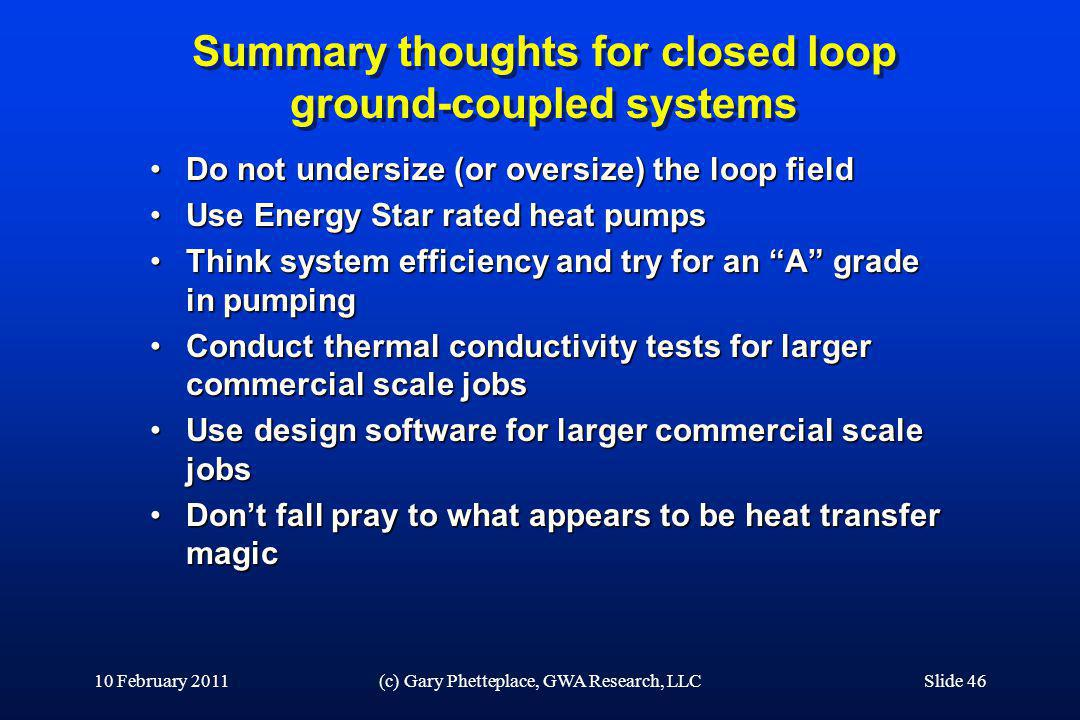 Summary thoughts for closed loop ground-coupled systems