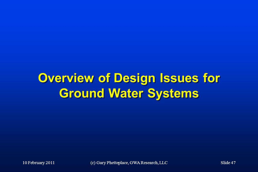 Overview of Design Issues for Ground Water Systems