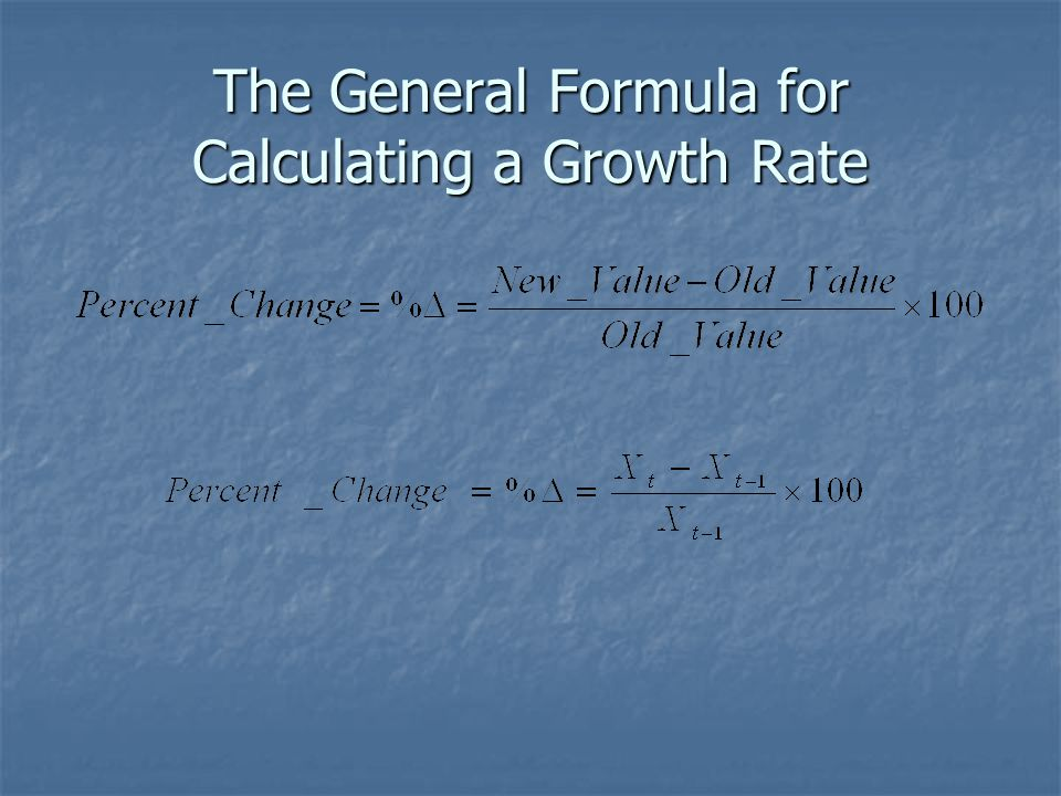 The General Formula for Calculating a Growth Rate