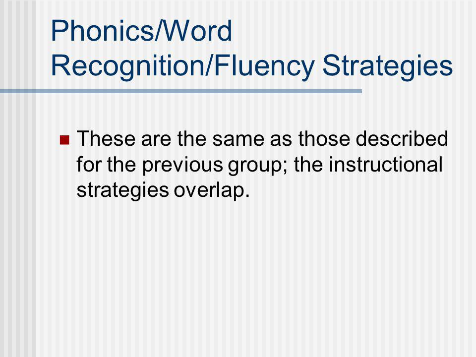 Phonics/Word Recognition/Fluency Strategies