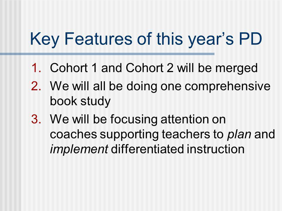 Key Features of this year's PD
