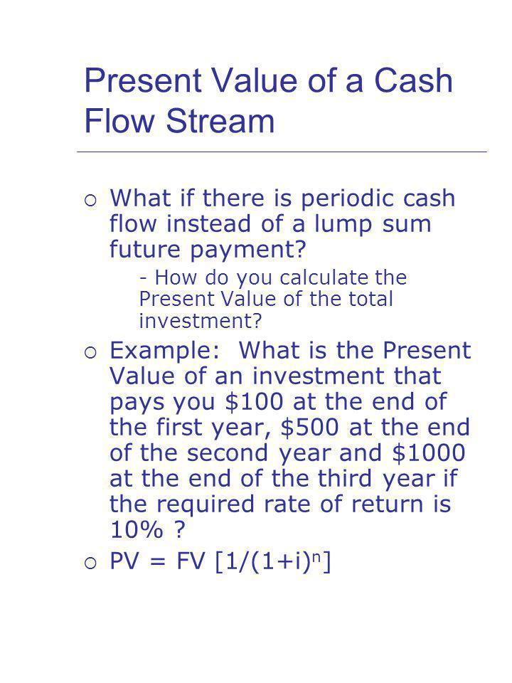 Present Value of a Cash Flow Stream