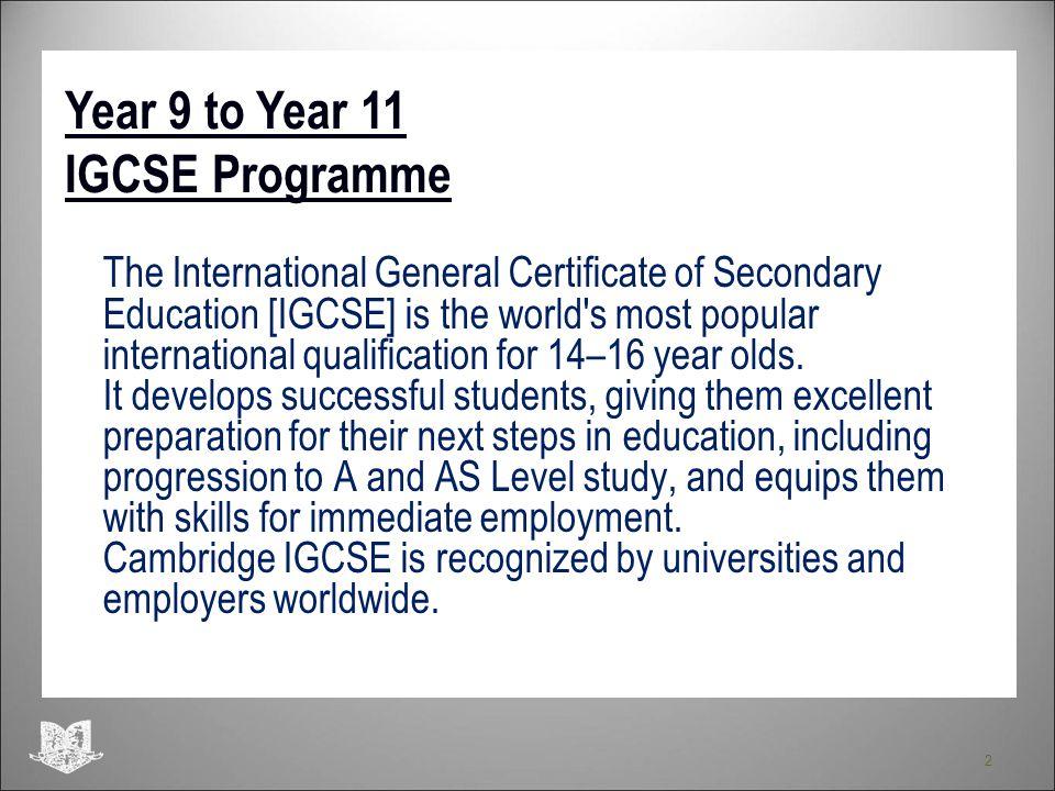 Year 9 to Year 11 IGCSE Programme