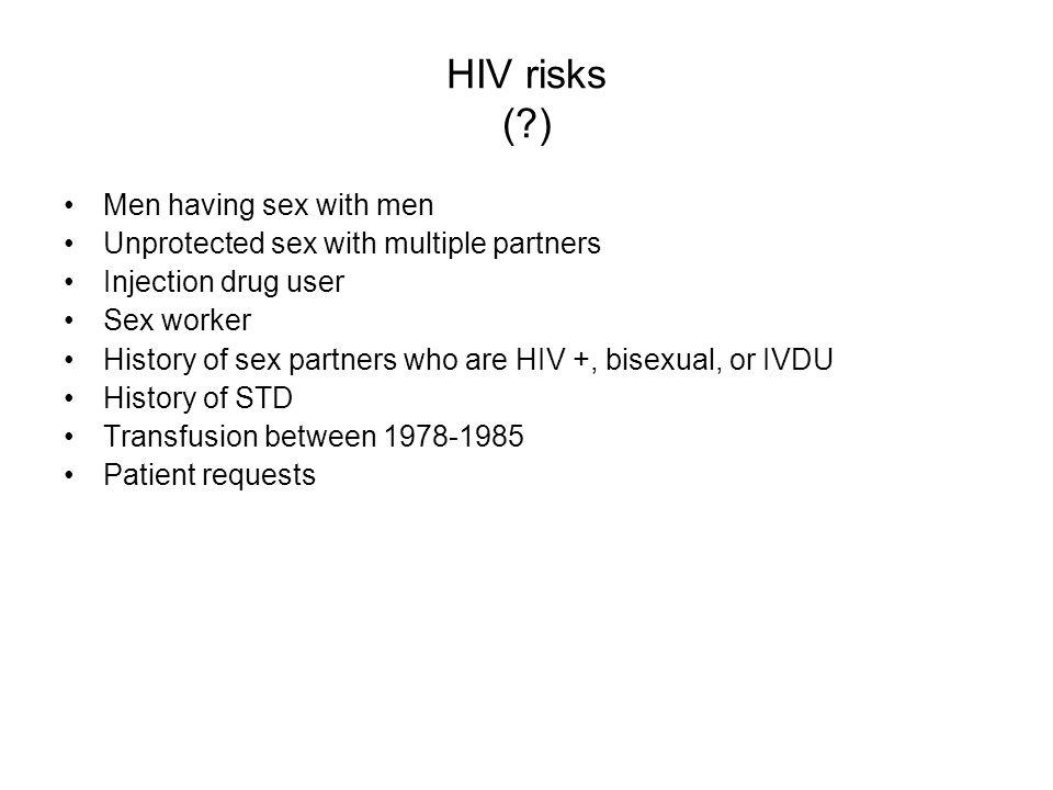 HIV risks ( ) Men having sex with men