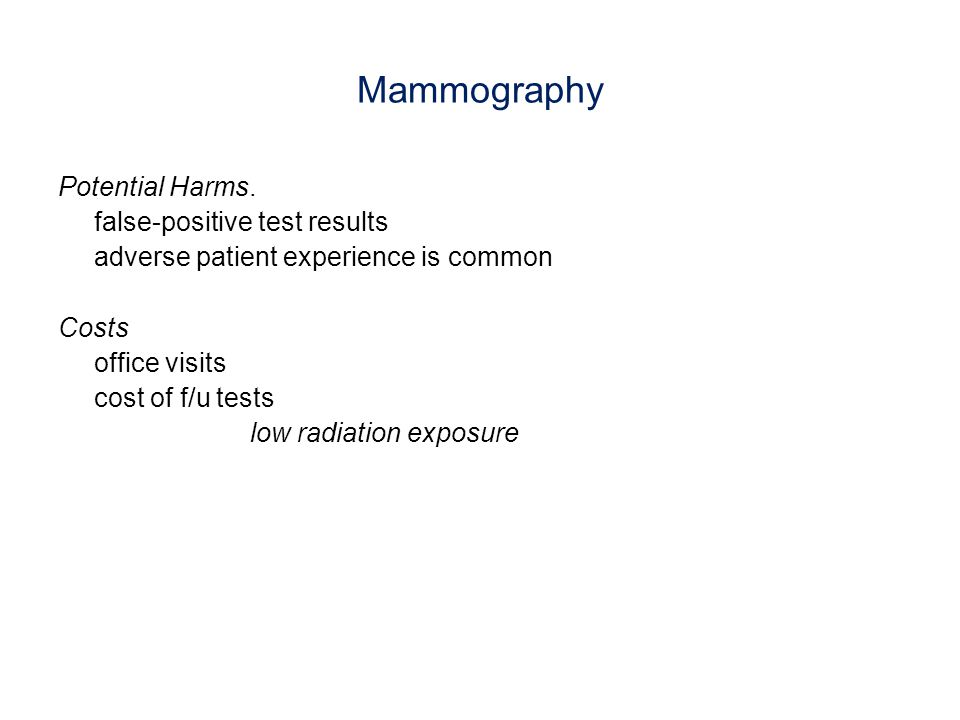 Mammography Potential Harms. false-positive test results