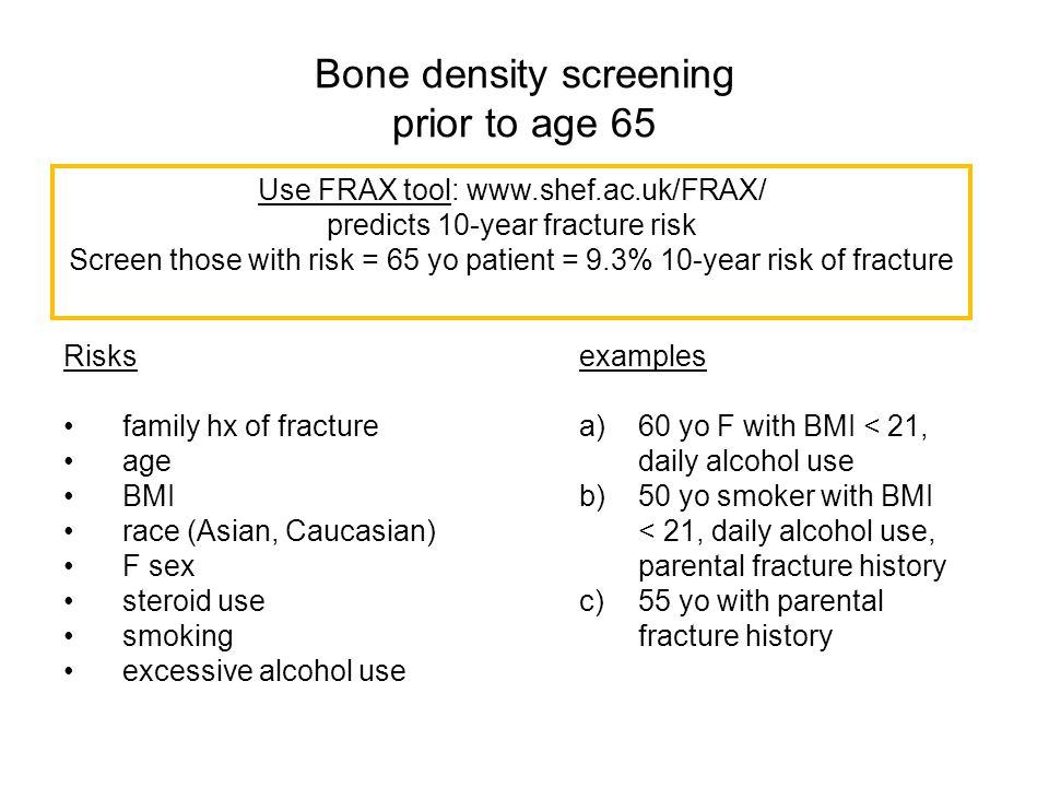 Bone density screening prior to age 65
