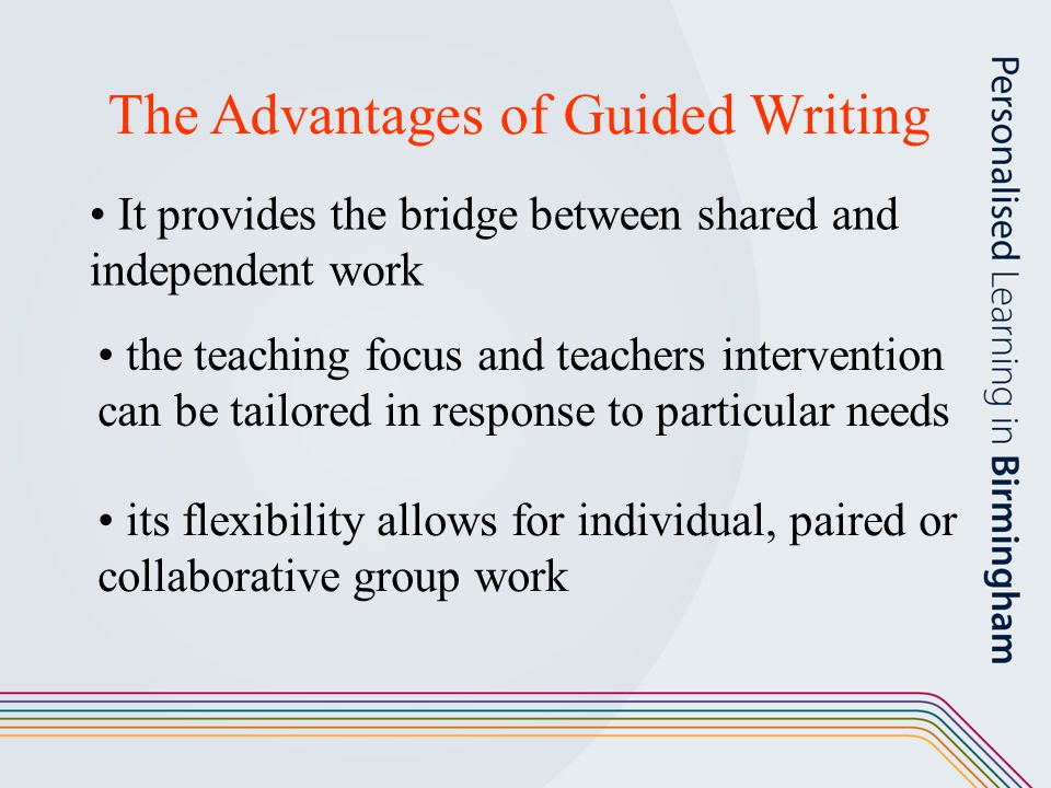 The Advantages of Guided Writing