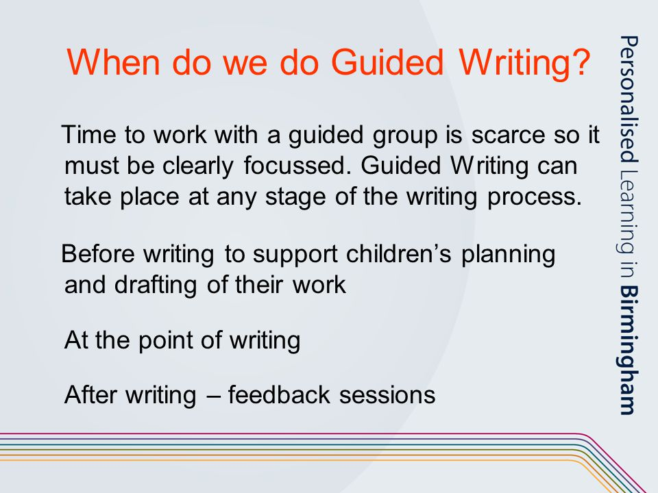 When do we do Guided Writing