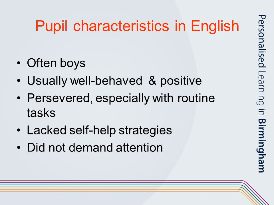 Pupil characteristics in English