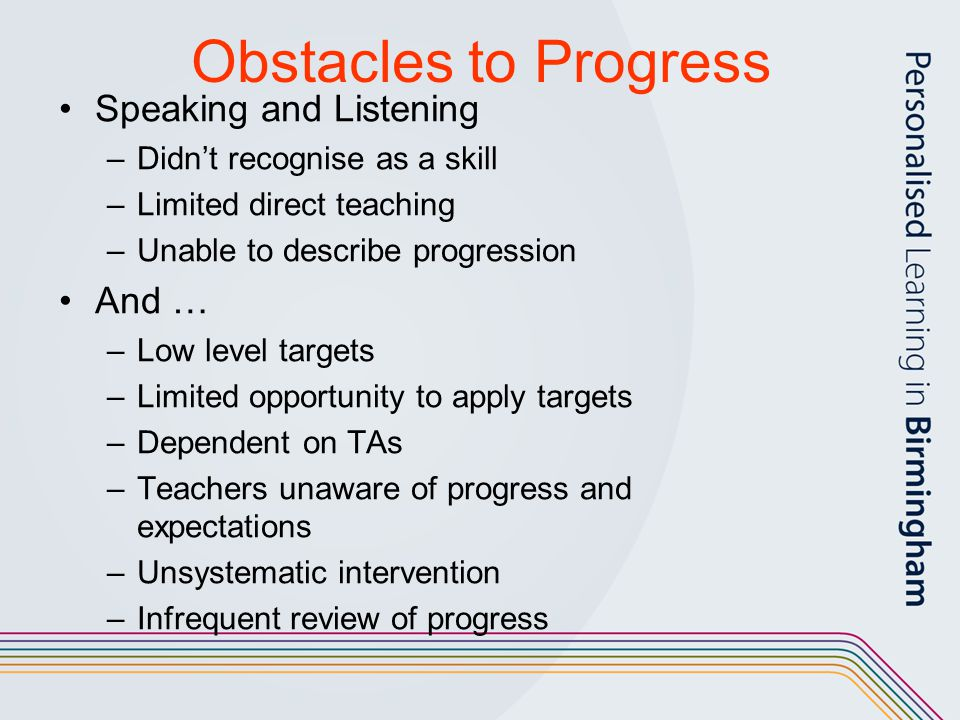 Obstacles to Progress Speaking and Listening And …