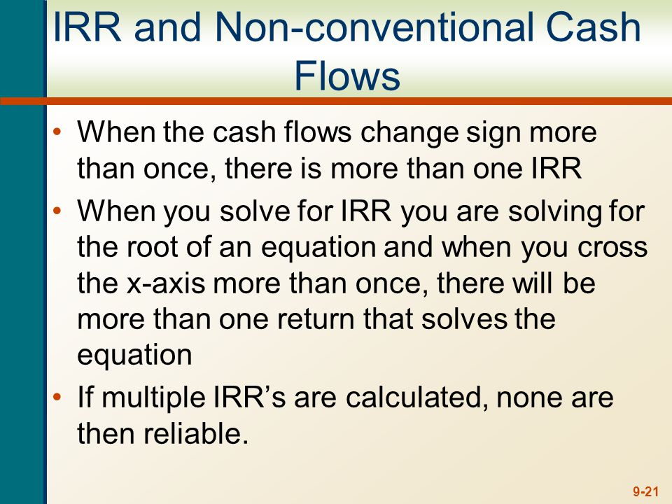 Another Example – Non-conventional Cash Flows