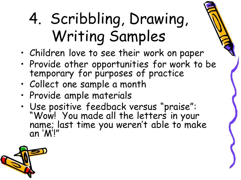 4. Scribbling, Drawing, Writing Samples