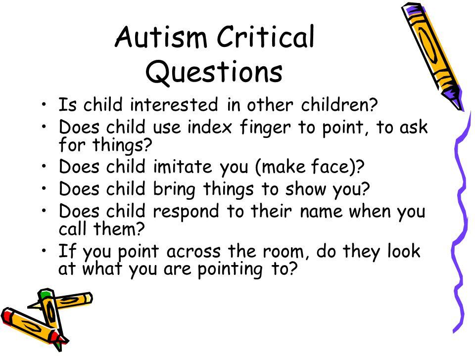 Autism Critical Questions