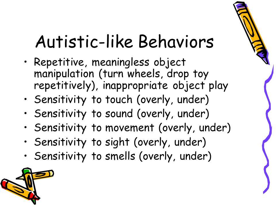 Autistic-like Behaviors