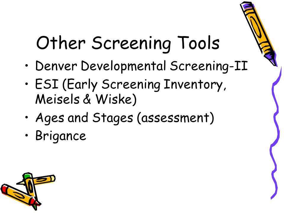 Other Screening Tools Denver Developmental Screening-II