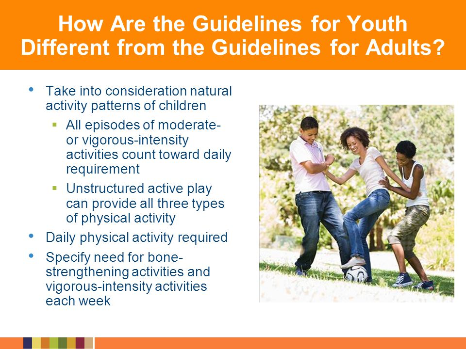 How Are the Guidelines for Youth Different from the Guidelines for Adults