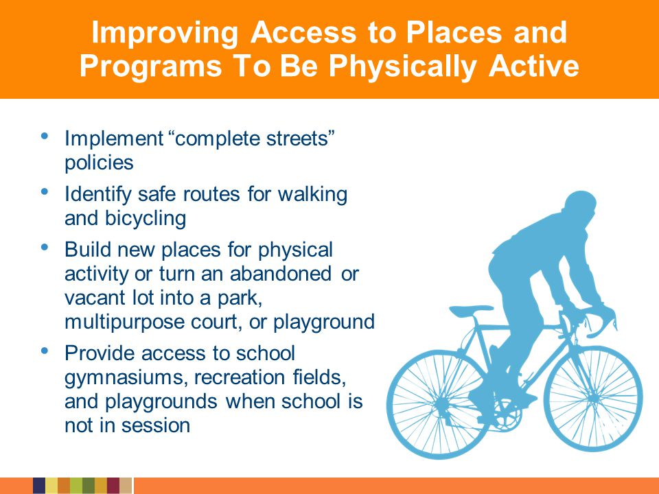 Improving Access to Places and Programs To Be Physically Active