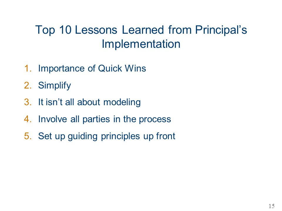Top 10 Lessons Learned from Principal's Implementation