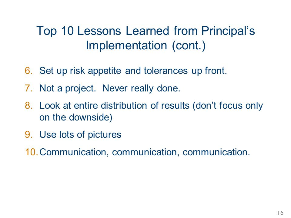 Top 10 Lessons Learned from Principal's Implementation (cont.)