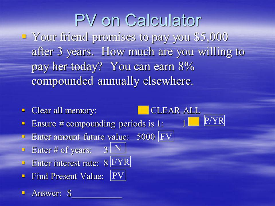PV on Calculator