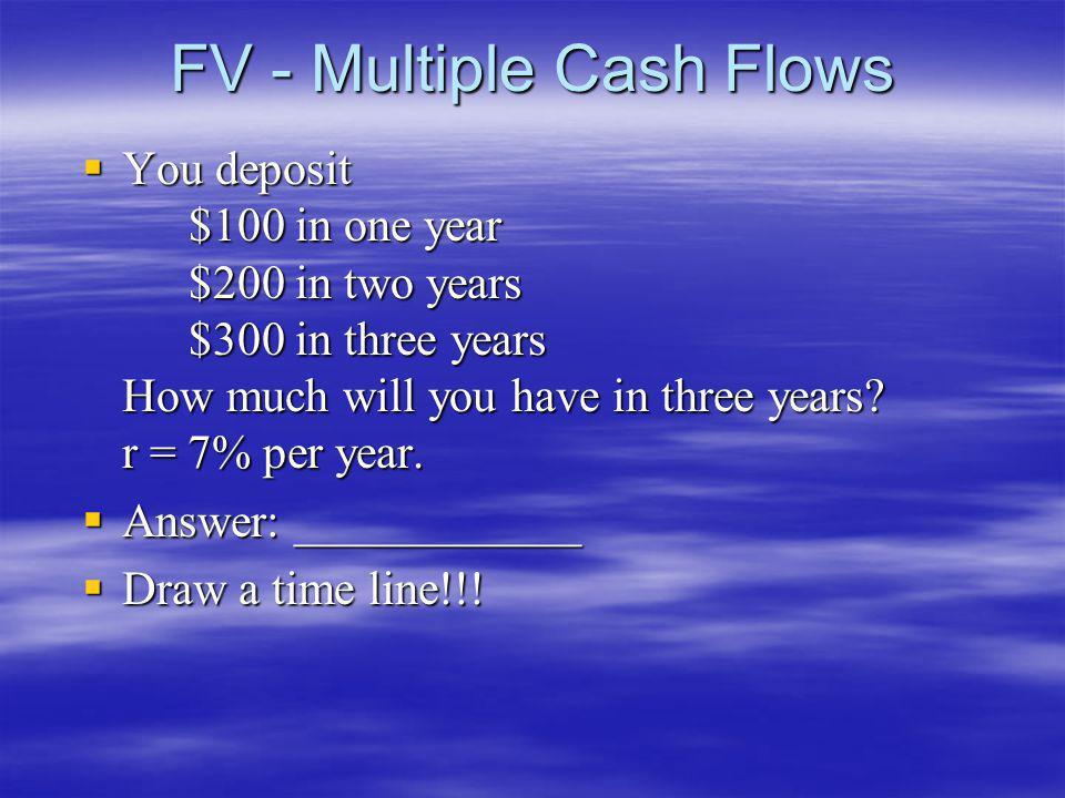 FV - Multiple Cash Flows