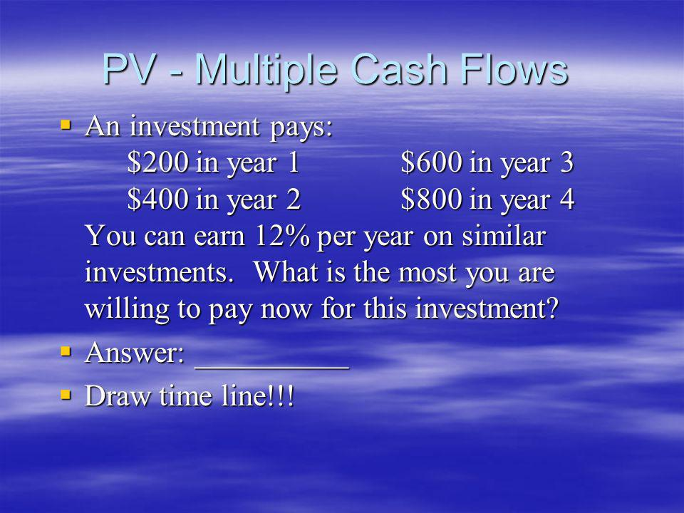 PV - Multiple Cash Flows