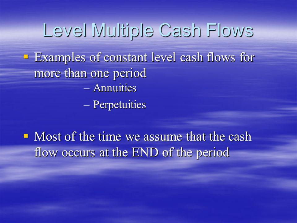 Level Multiple Cash Flows