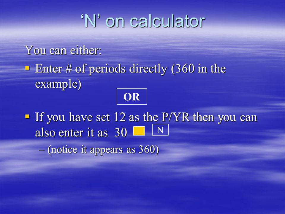 'N' on calculator You can either: