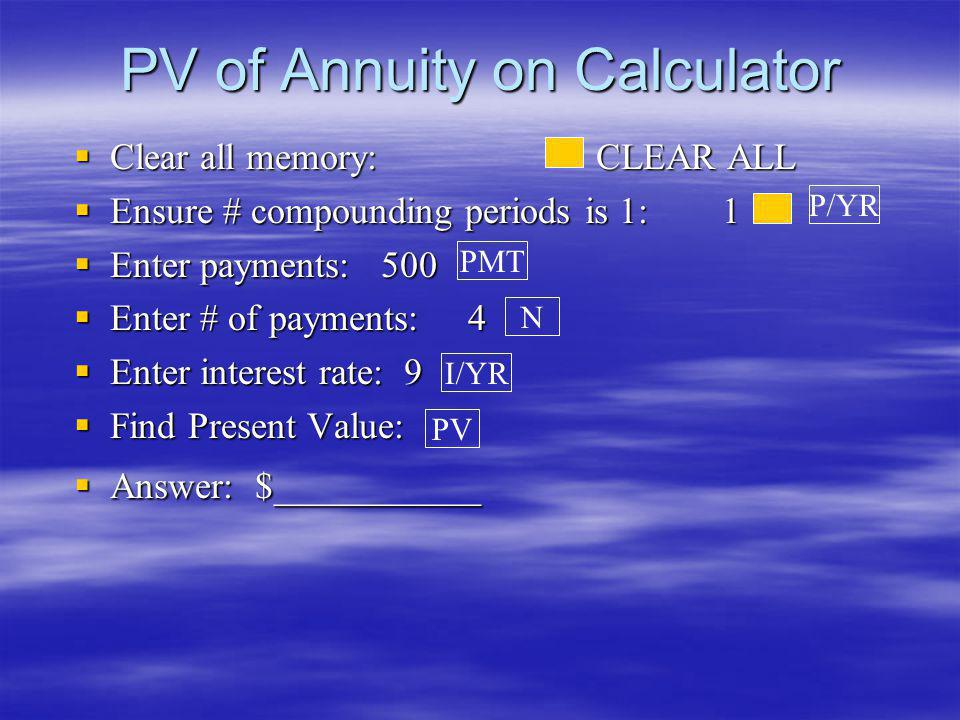 PV of Annuity on Calculator