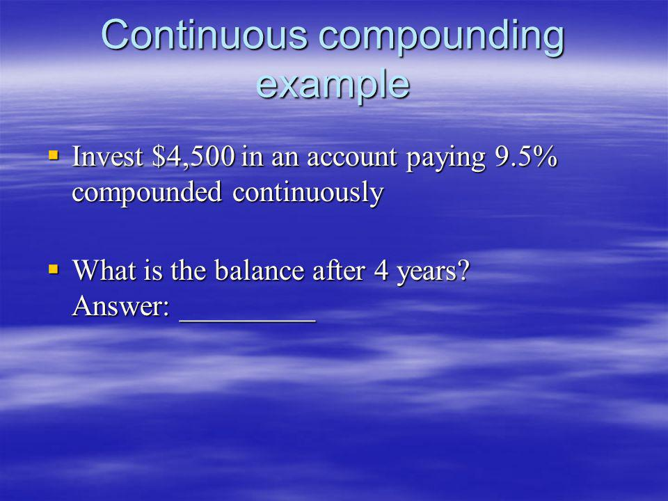 Continuous compounding example