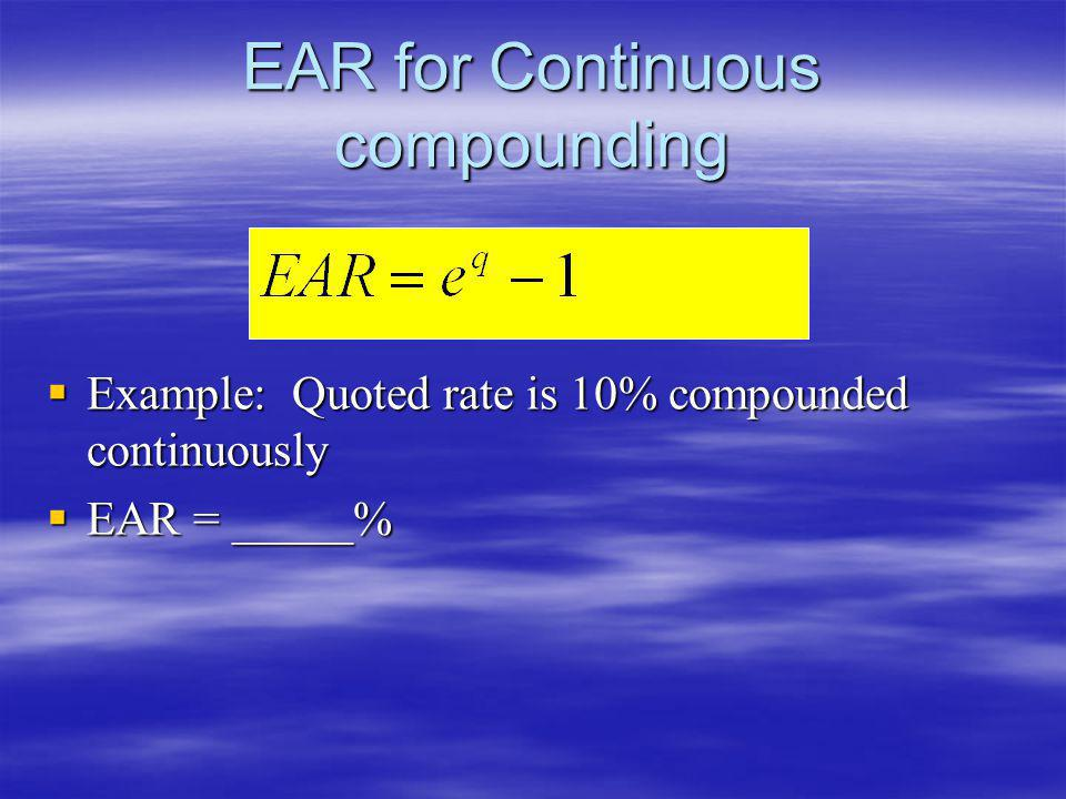 EAR for Continuous compounding