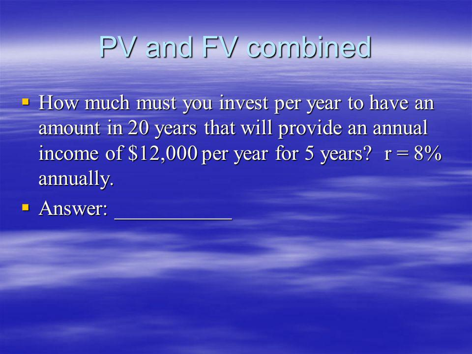 PV and FV combined